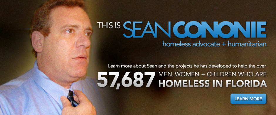 This is Sean Cononie - Homeless Advocate + Humanitarian